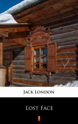 Lost Face - Jack London