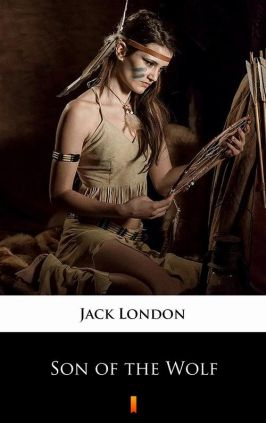 Son of the Wolf - Jack London
