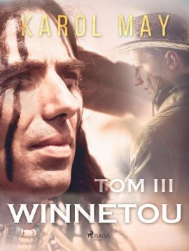Winnetou: tom III - Karol May