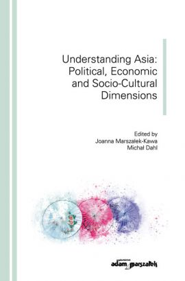Understanding Asia: Political, Economic and Socio-Cultural Dimensions