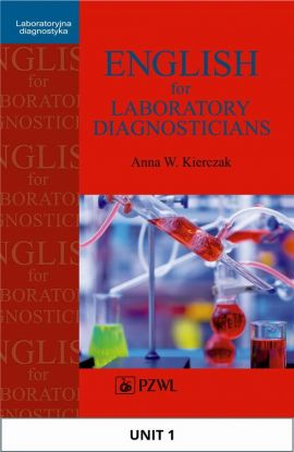 English for Laboratory Diagnosticians. Unit 1/ Appendix 1 - Anna Kierczak