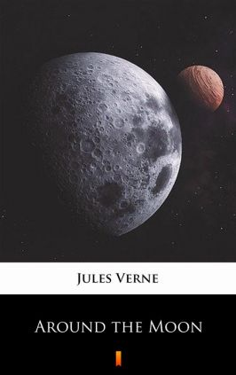 Around the Moon - Jules Verne