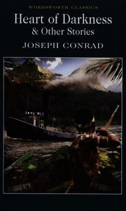 Heart of Darkness & Other Stories - Joseph Conrad
