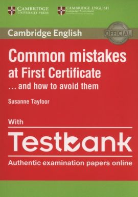 Common Mistakes at First Certificate with Testbank - Susanne Tayfoor