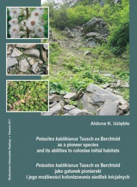 Petasites kablikianus Tausch ex Berchtold as a pioneer species and its abilities to colonise initial habitats. Petasites kablikianus Tausch ex Berchtold jako gatunek... - 01 Rozdz. 1-2. Material and methods; Characterisation of the species - Aldona K. Uziębło