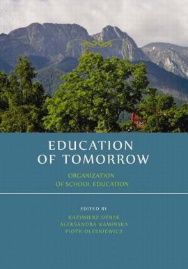 Education of tomorrow. Organization of school education - Marzanna Pogorzelska: Education for children with foreign backgrounds in Sweden – a general view of the situation and a case