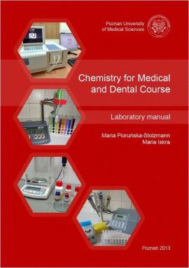 Chemistry for Medical and Dental Course - Maria Iskra, Maria Pioruńska-Stolzmann