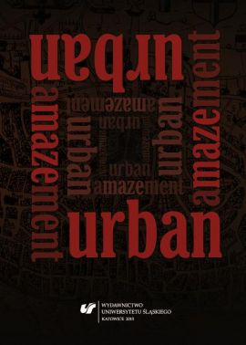 Urban Amazement - 11 Between Architecture and Cultural Studies: Reflections on the Constitution and Devaluation of Urban Public Spaces