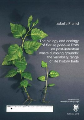 "The biology and ecology of ""Betula pendula"" Roth on post-industrial waste dumping grounds: the variability range of life history traits - 06 Rozdz. 5, cz. 3. Results: Germination of birch...; Correlation analysis...; Geostatistical analysis; Statisti... - Izabella Franiel"