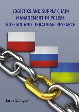 Logistics and Supply Chain Management in Polish, Russian and Ukrainian Research