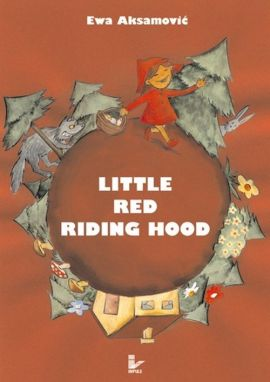 Little Red Riding Hood - Ewa Aksamović