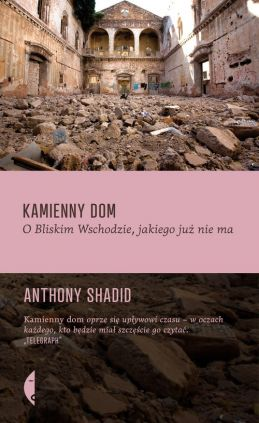 Kamienny dom - Outlet - Anthony Shadid