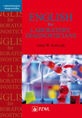 English for Laboratory Diagnosticians - Anna Kierczak