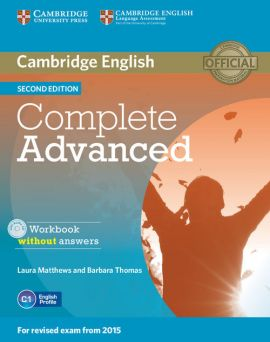 Complete Advanced Workbook without Answers with Audio CD - Laura Matthews, Barbara Thomas