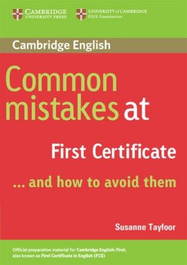 Common Mistakes at First Certificate ... - Susanne Tayfoor