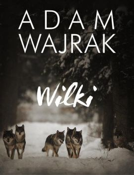 Wilki - Outlet - Adam Wajrak