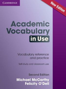 Academic Vocabulary in Use with Answers - Michael McCarthy, Felicity ODell