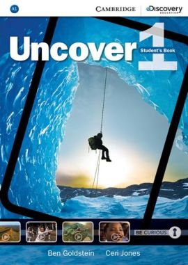Uncover 1 Student's Book - Ben Goldstein, Jones  Ceri