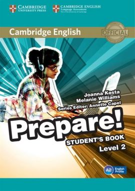 Cambridge English Prepare! 2 Student's Book - Joanna Kosta, Melanie Williams