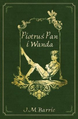 Piotruś Pan i Wanda - Barrie James Matthew