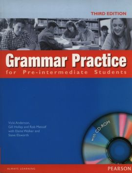 Grammar practice for Pre-Intermediate Students+ CD - Vicki Anderson, Gill Holley, Rob Metcalf