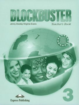 Blockbuster 3 Teacher's Book - Jenny Dooley, Virginia Evans