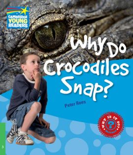 Why Do Crocodiles Snap? 3 Factbook - Rees Peter