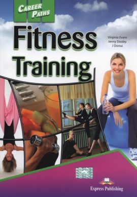 Career Paths Fitnes Training - J. Donsa, Jenny Dooley, Virginia Evans