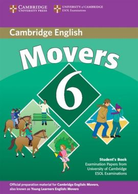 Cambridge Young Learners English Tests 6 Movers Student's Book