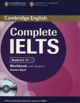 Complete IELTS Bands 6.5-7.5 Workbook with Answers + CD - Rawdon Wyatt