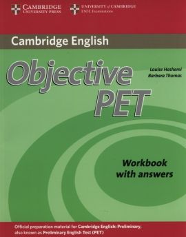 Objective PET Workbook with answers - Louise Hashemi, Barbara Thomas