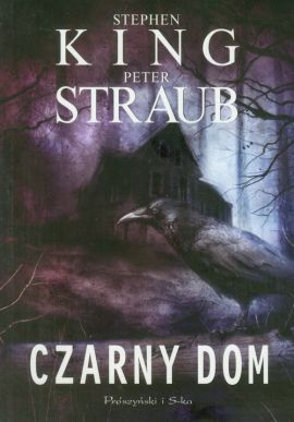Czarny Dom - Stephen King, Peter Straub