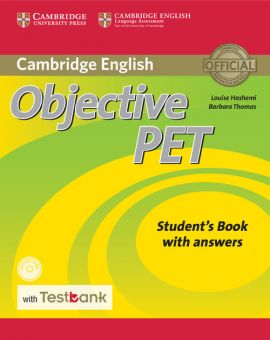 Objective PET Student's Book with Answers with CD-ROM with Testbank - Louise Hashemi, Barbara Thomas