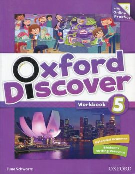 Oxford Discover 5 Workbook with Online Practice - June Schwartz