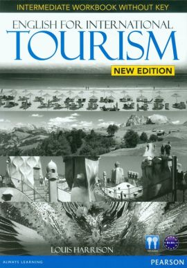English for International Tourism New Intermediate Workbook B1-B1+ - Louis Harrison