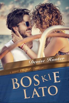 Boskie lato - Denise Hunter