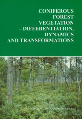 Coniferous forest vegetation - differentation dynamics and transformations