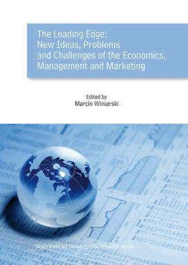 The Leading Edge: New Ideas, Problems and Challenges of the Economics, Management and Marketing