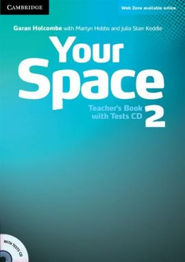 Your Space 2 Teacher's Book + Tests CD - Martyn Hobbs, Garan Holcombe, Starr Keddle Julia