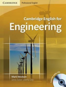 Cambridge English for Engineering Student's Book + CD - Mark Ibbotson