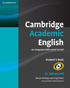 Cambridge Academic English C1 Advanced Student's Book - Martin Hewings, Craig Thaine