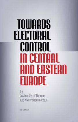 Towards Electoral Control In Central and Eastern Europe