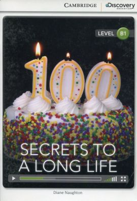 Secrets to a Long Life Intermediate Book with Online Access - Diane Naughton