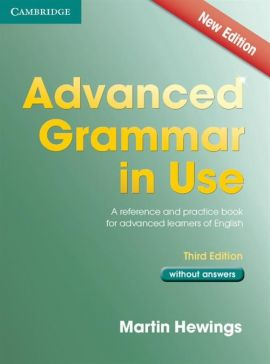 Advanced Grammar in Use without Answers - Martin Hewings