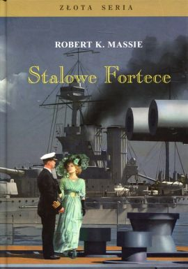 Stalowe Fortece Tom 1 - Massie Robert K.