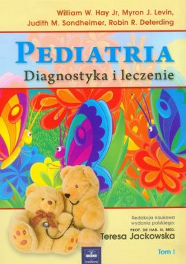 Pediatria Tom 1 - Hay William W., Levin Myron J., Sondheimer Judith M.