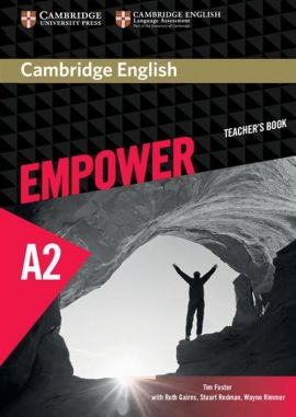 Cambridge English Empower Elementary Teacher's Book - Tim Foster, Ruth Gairns, Stuart Redman, Wayne Rimmer