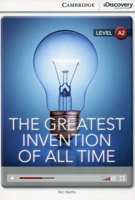 The Greatest Invention of All Time Low Intermediate Book with Online Access - Nic Harris