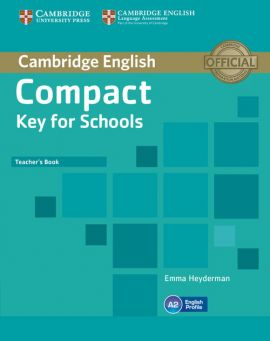 Compact Key for Schools Teacher's Book - Emma Heyderman