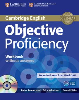Objective Proficiency Workbook without Answers with Audio CD - Peter Sunderland, Erica Whettem